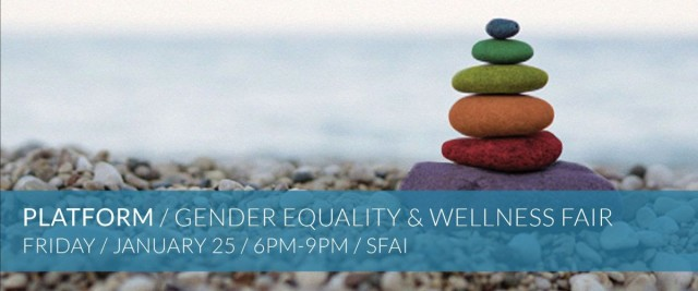 PLATFORM / Gender Equality & Wellness Fair