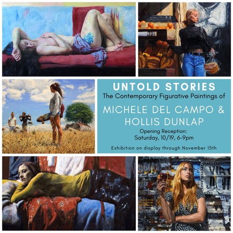 Untold Stories/The Contemporary Paintings of Hollis Dunlap and Michele Del Campo