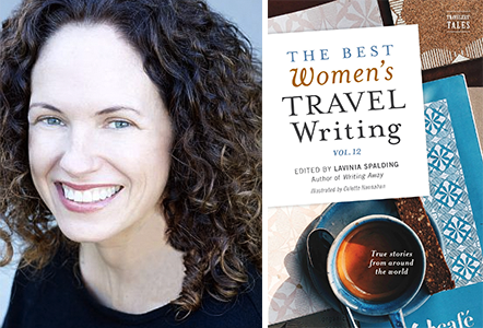 Lavinia Spalding and The Best Women's Travel Writing